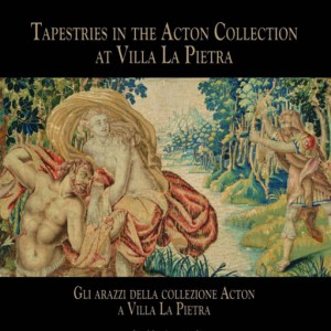 Tapestries in the Acton Collection at Villa La Pietra